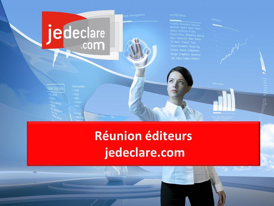 1 Réunion éditeurs jedeclare.com