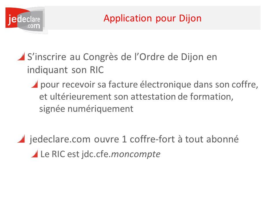 32 Application pour Dijon Sinscrire au Congrès de lOrdre de Dijon en indiquant son RIC pour recevoir sa facture électronique dans son coffre, et ultér