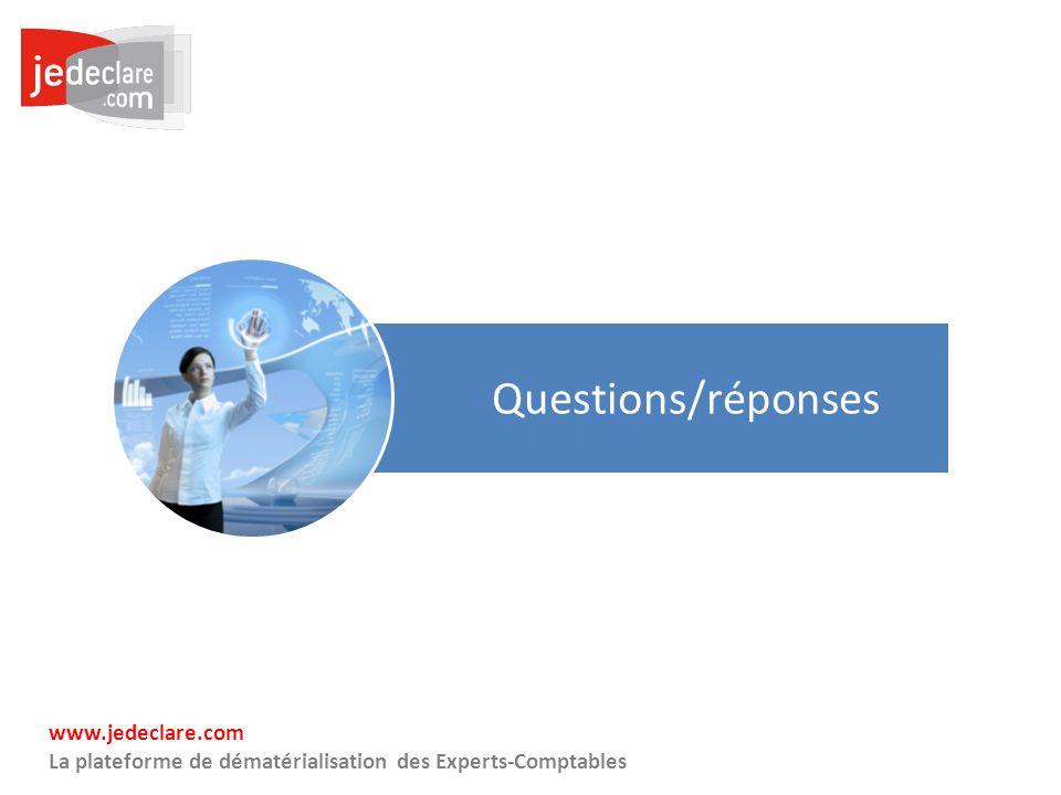 36 www.jedeclare.com La plateforme de dématérialisation des Experts-Comptables Questions/réponses