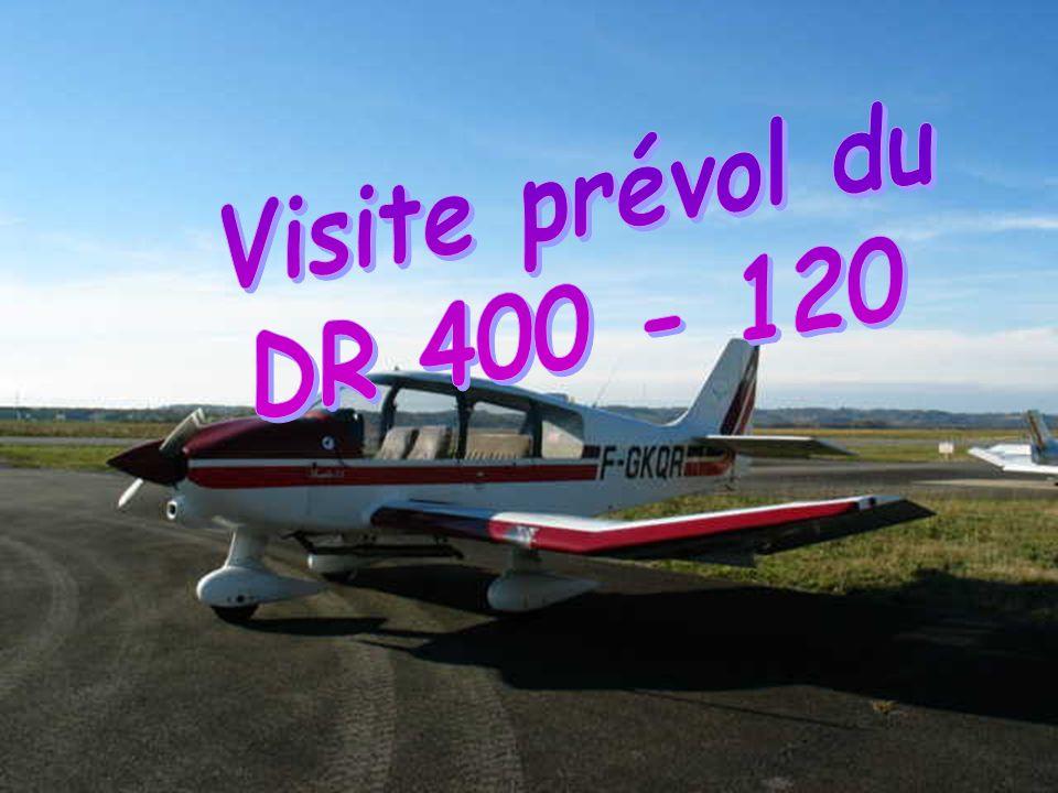 Visite prévol extérieure du DR 400 - 120 Protection prise statique (flamme)....... enlevée