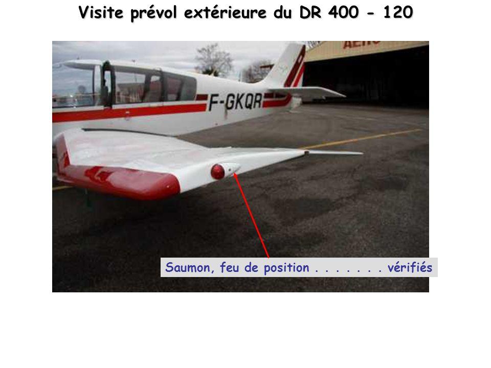 Visite prévol extérieure du DR 400 - 120 Saumon, feu de position....... vérifiés