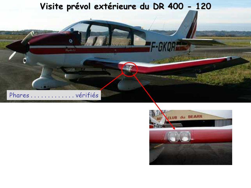 Visite prévol extérieure du DR 400 - 120 Phares............. vérifiés