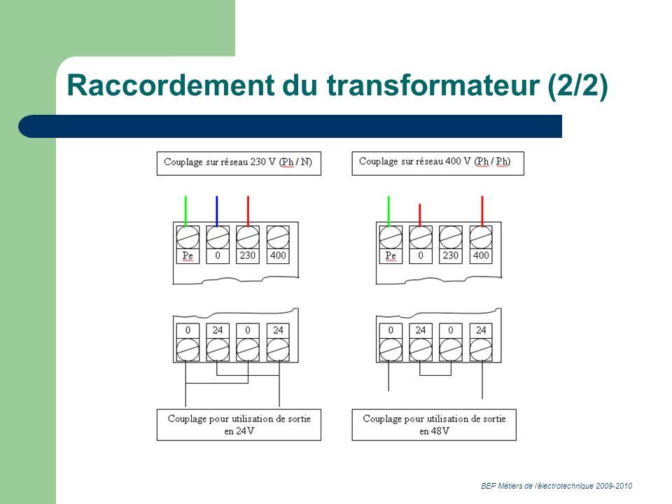 BEP Métiers de lélectrotechnique 2009-2010 Raccordement du transformateur (2/2)