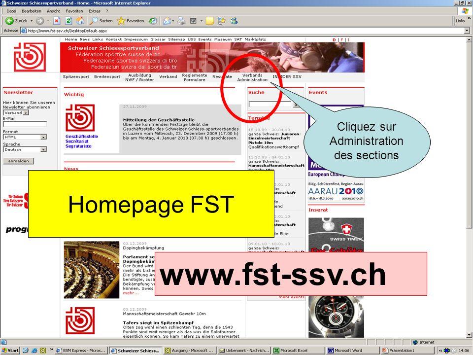 Homepage FST www.fst-ssv.ch Cliquez sur Administration des sections