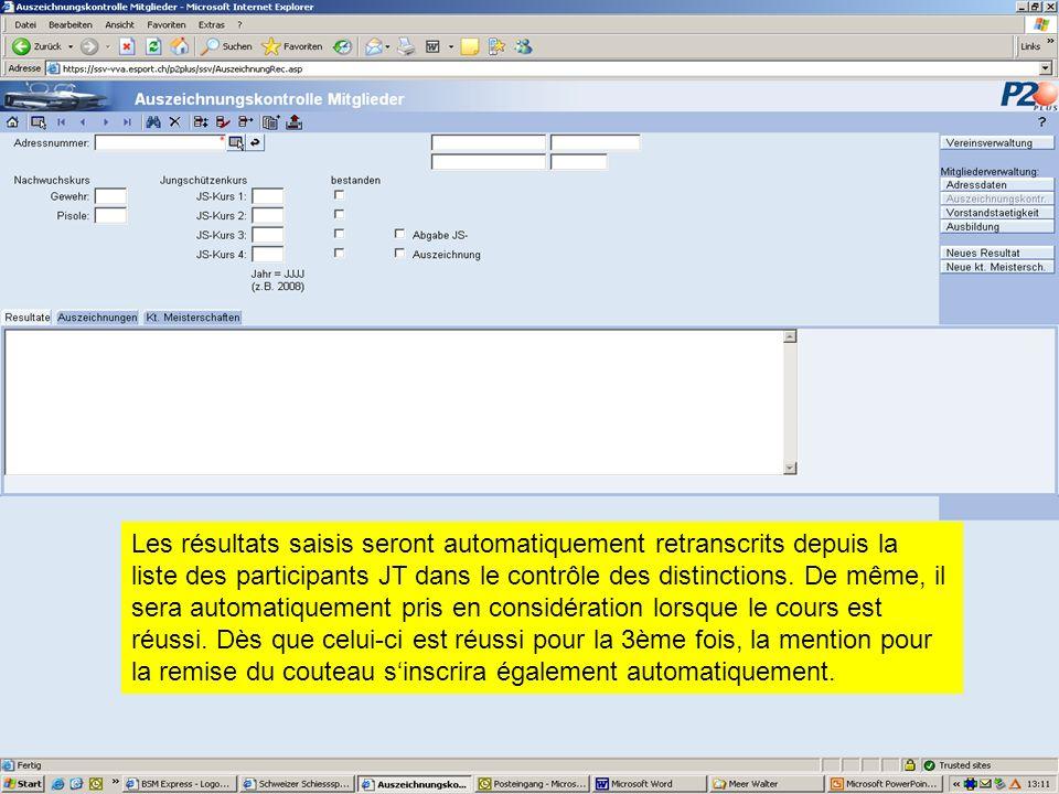 Les résultats saisis seront automatiquement retranscrits depuis la liste des participants JT dans le contrôle des distinctions. De même, il sera autom
