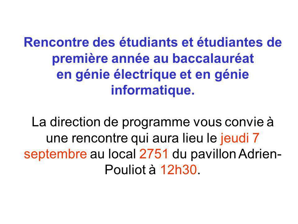 Rencontre des étudiants et étudiantes de première année au baccalauréat en génie électrique et en génie informatique. La direction de programme vous c
