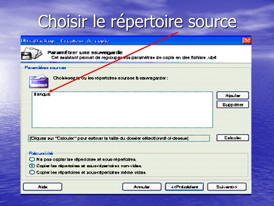 Choisir le répertoire source