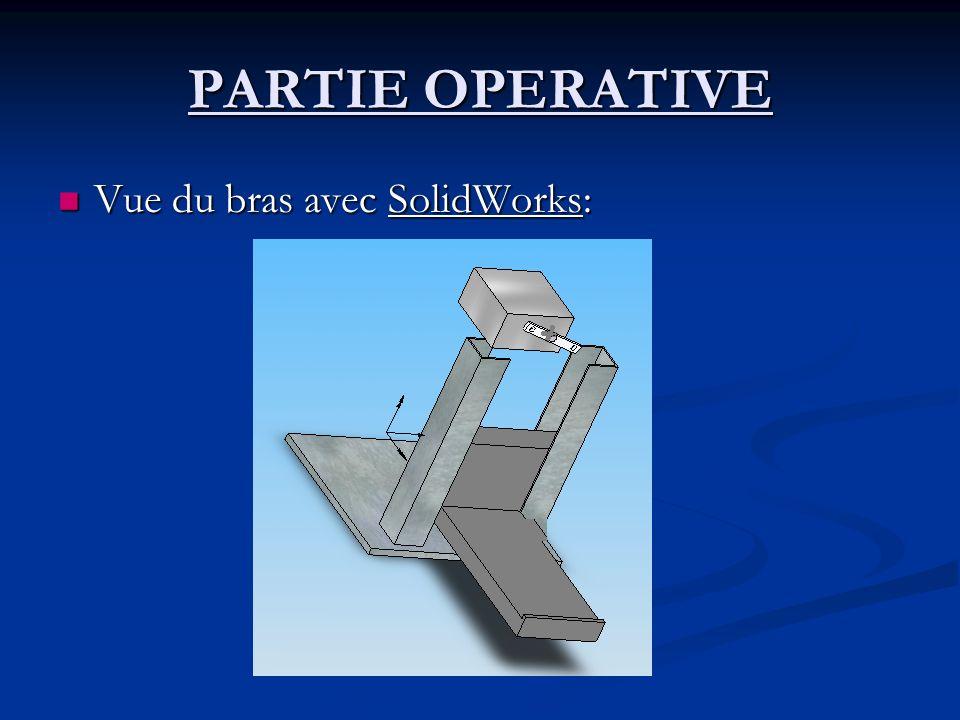 PARTIE OPERATIVE Vue du bras avec SolidWorks: Vue du bras avec SolidWorks: