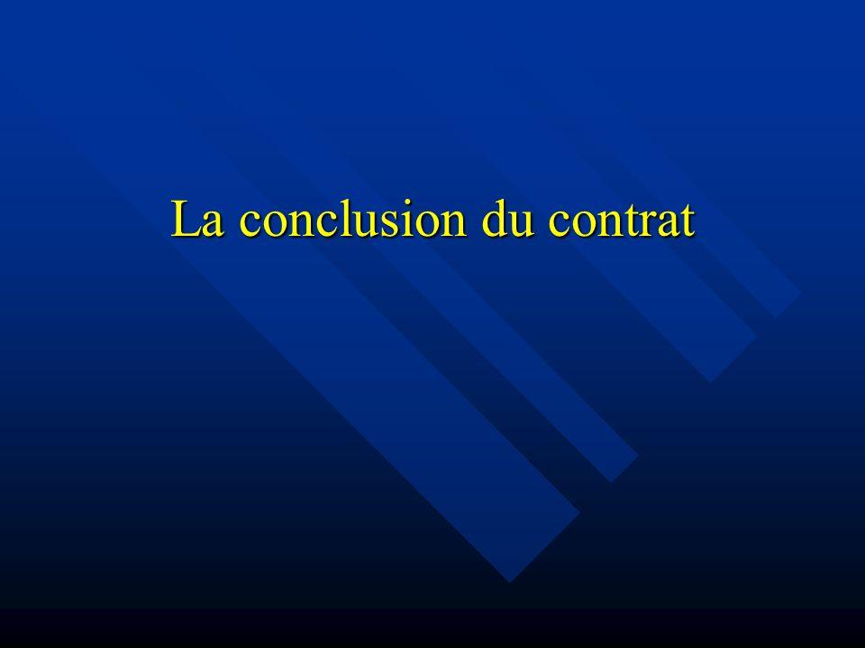 La conclusion du contrat