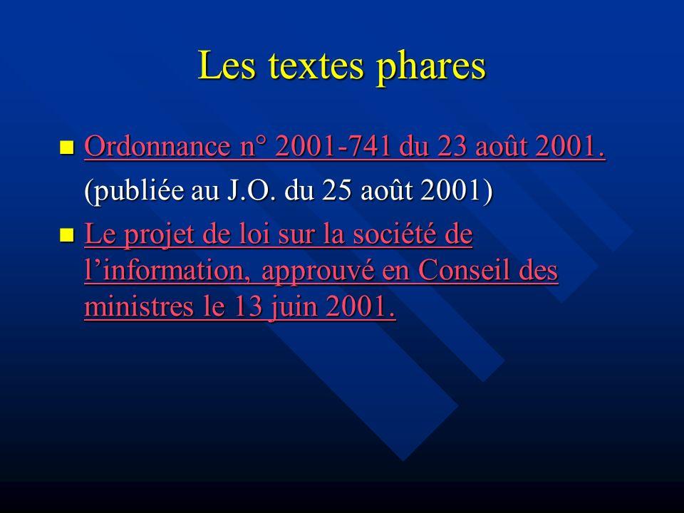 Les textes phares Ordonnance n° 2001-741 du 23 août 2001. Ordonnance n° 2001-741 du 23 août 2001. Ordonnance n° 2001-741 du 23 août 2001. Ordonnance n