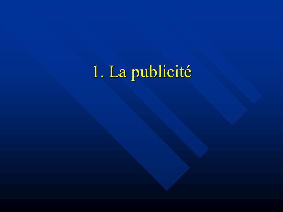 1. La publicité
