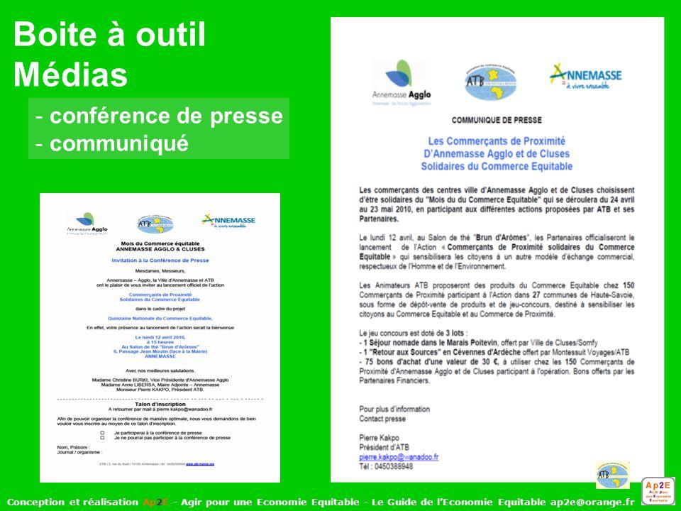 Conception et réalisation Ap2E - Agir pour une Economie Equitable - Le Guide de lEconomie Equitable ap2e@orange.fr - conférence de presse - communiqué Boite à outil Médias