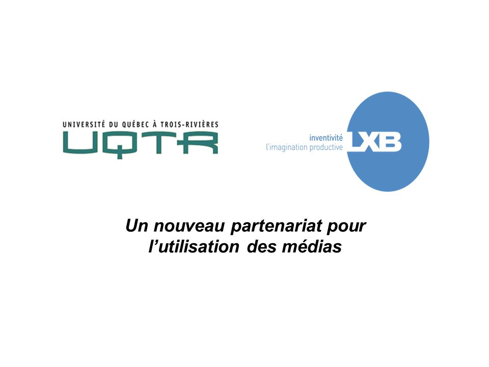 Suite à un appel doffres du Service de lapprovisionnement, LXB Communication Marketing a été choisie comme agence responsable des placements médias pour tous les services de lUQTR.