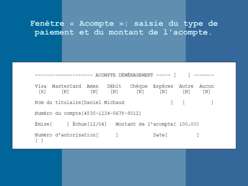 Fenêtre « Acompte »: saisie du type de paiement et du montant de l acompte.