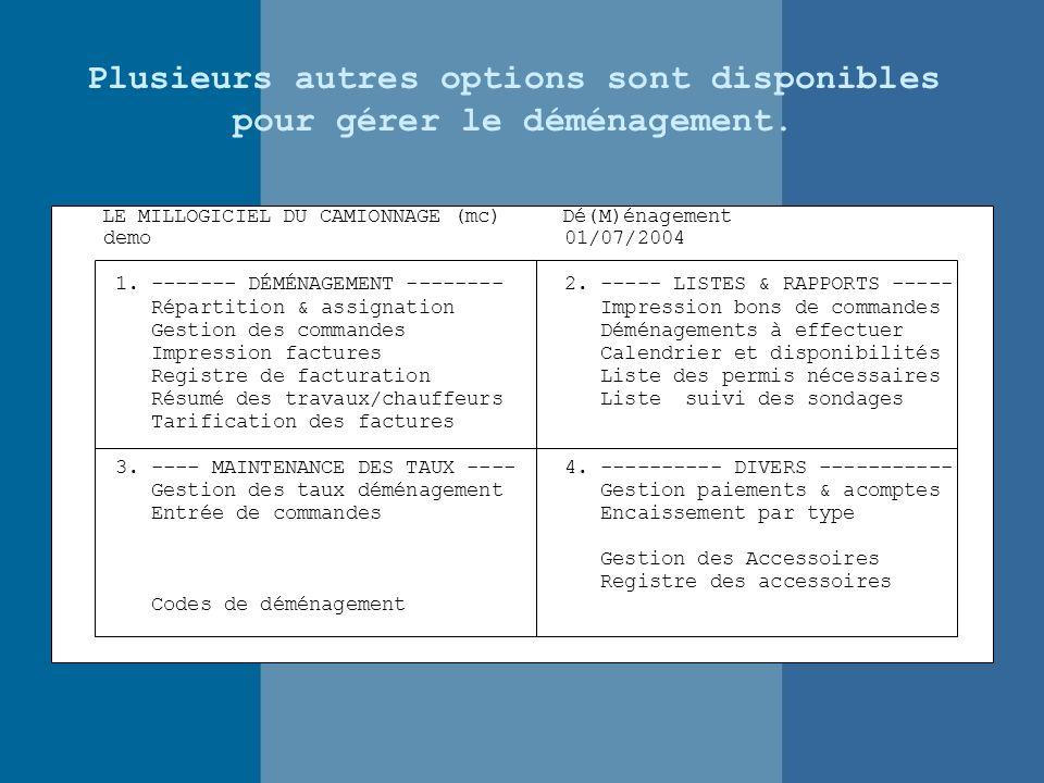 LE MILLOGICIEL DU CAMIONNAGE (mc) Dé(M)énagement demo 01/07/2004 1.