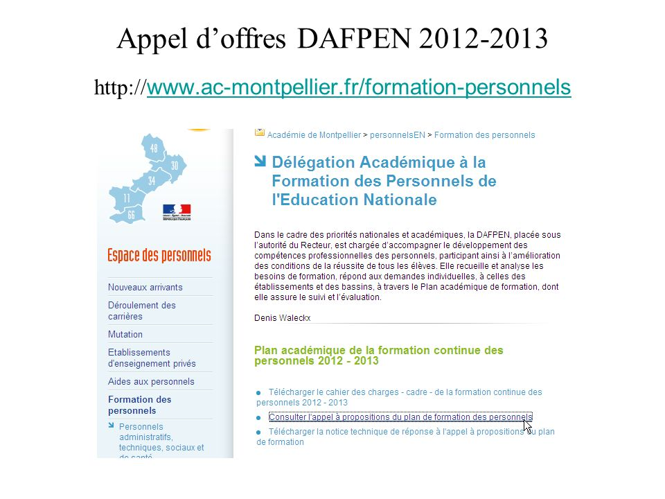 Appel doffres DAFPEN 2012-2013 http://www.ac-montpellier.fr/formation-personnelswww.ac-montpellier.fr/formation-personnels