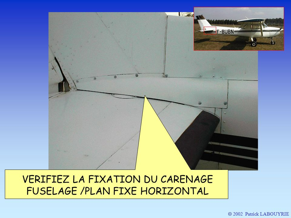 2002 Patrick LABOUYRIE VERIFIEZ LA FIXATION DU CARENAGE FUSELAGE /PLAN FIXE HORIZONTAL