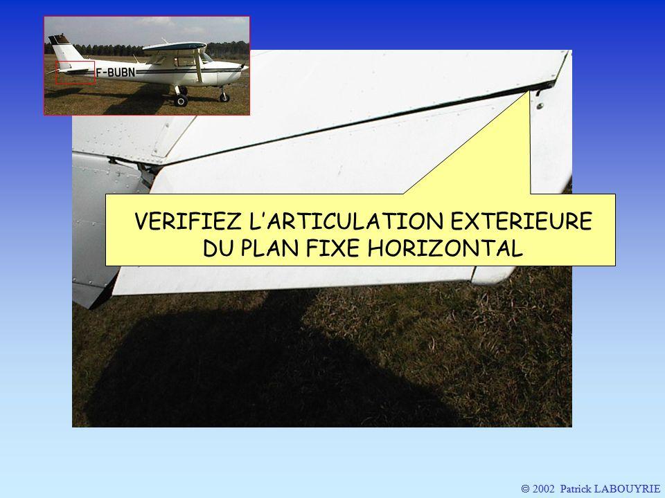 2002 Patrick LABOUYRIE VERIFIEZ LARTICULATION EXTERIEURE DU PLAN FIXE HORIZONTAL