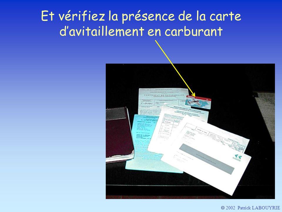 2002 Patrick LABOUYRIE Et vérifiez la présence de la carte davitaillement en carburant