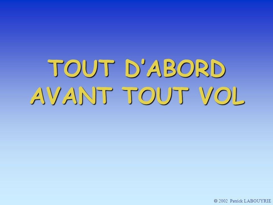 2002 Patrick LABOUYRIE ET LOBTURATEUR DE PRISE TOTALE (PITOT )