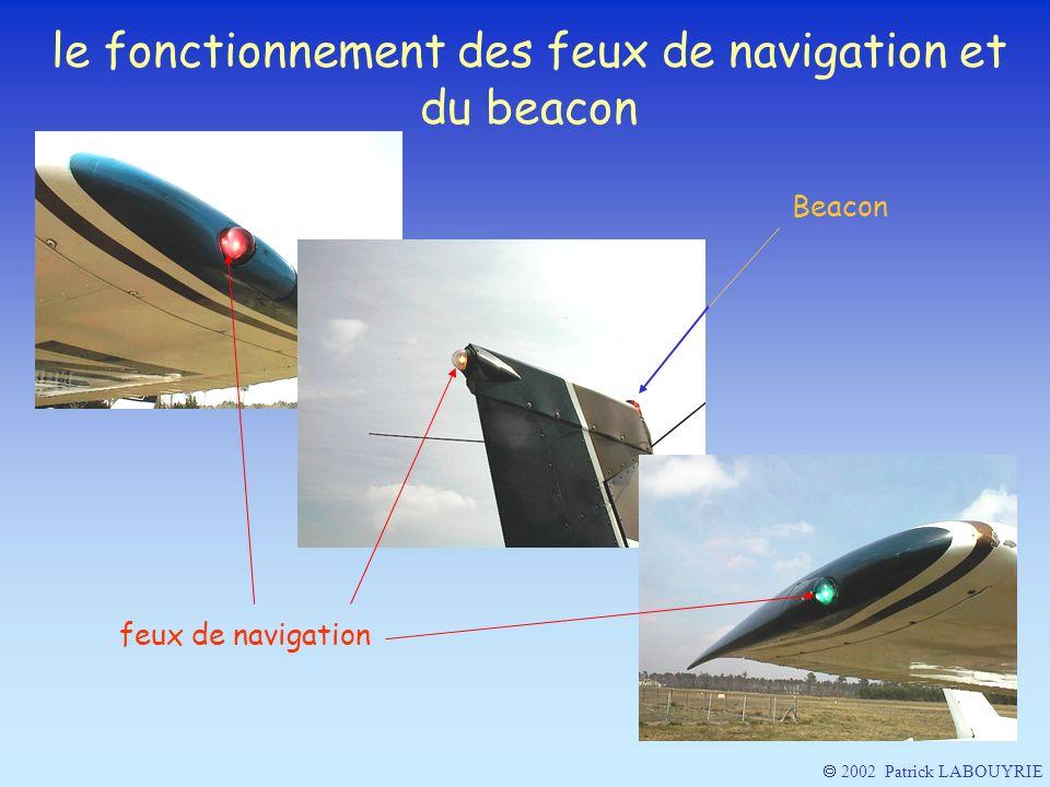 2002 Patrick LABOUYRIE le fonctionnement des feux de navigation et du beacon feux de navigation Beacon