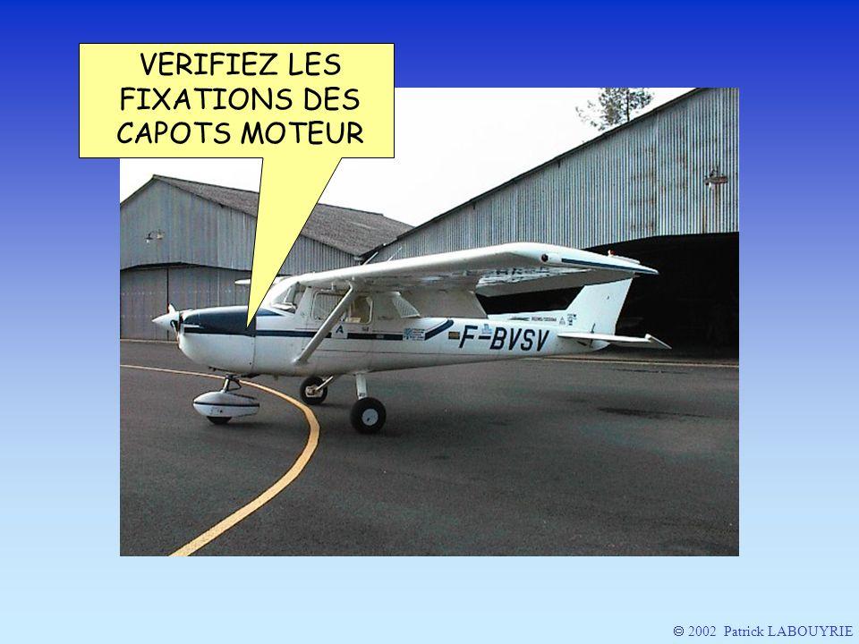 VERIFIEZ LES FIXATIONS DES CAPOTS MOTEUR 2002 Patrick LABOUYRIE