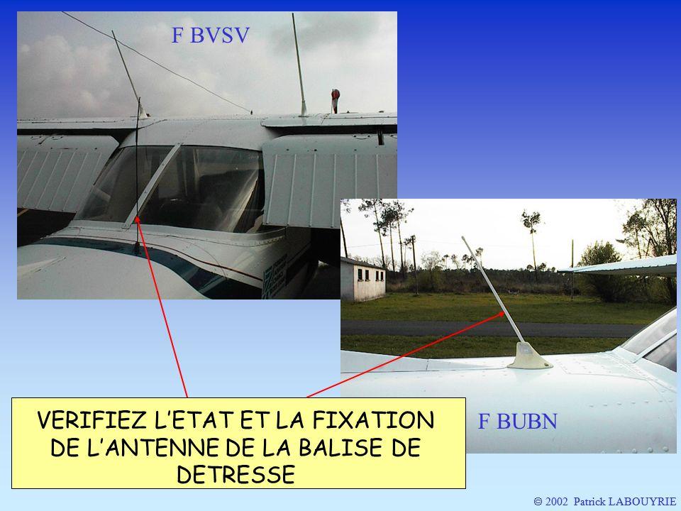 2002 Patrick LABOUYRIE F BVSV F BUBN VERIFIEZ LETAT ET LA FIXATION DE LANTENNE DE LA BALISE DE DETRESSE