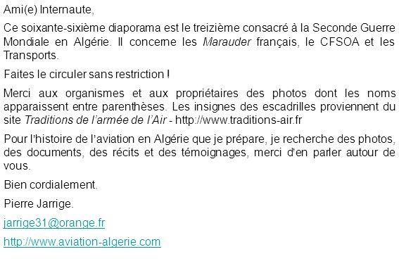 Ami(e) Internaute, Ce soixante-sixième diaporama est le treizième consacré à la Seconde Guerre Mondiale en Algérie. Il concerne les Marauder français,