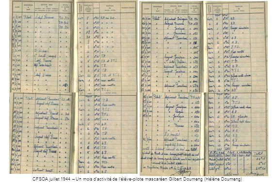CFSOA juillet 1944 – Un mois dactivité de lélève-pilote mascaréen Gilbert Doumeng (Hélène Doumeng)