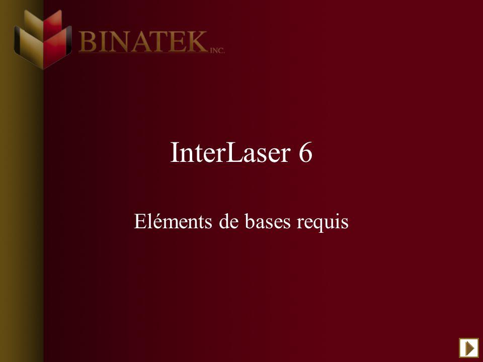 InterLaser 6 Eléments de bases requis