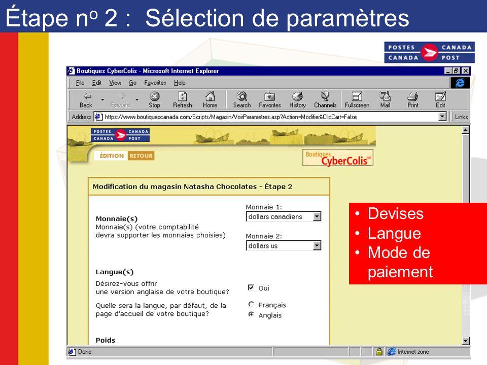 Étape n o 2 : Sélection de paramètres Devises Langue Mode de paiement