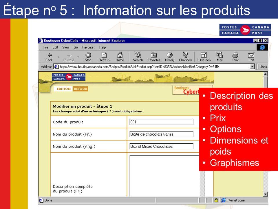 Étape n o 5 : Information sur les produits Description des produits Prix Options Dimensions et poids Graphismes