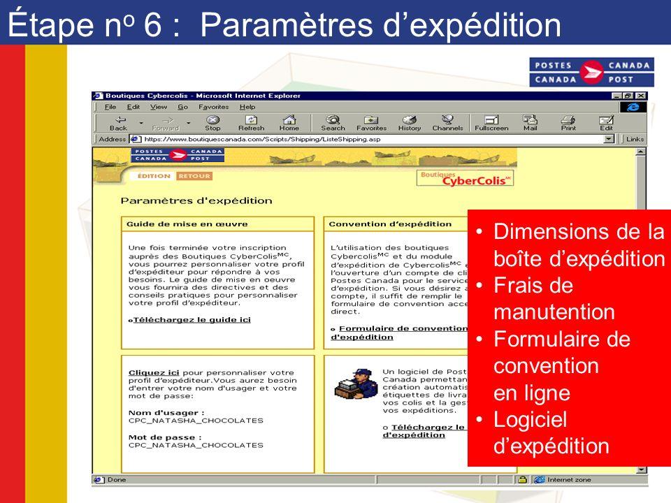Étape n o 6 : Paramètres dexpédition Dimensions de la boîte dexpédition Frais de manutention Formulaire de convention en ligne Logiciel dexpédition