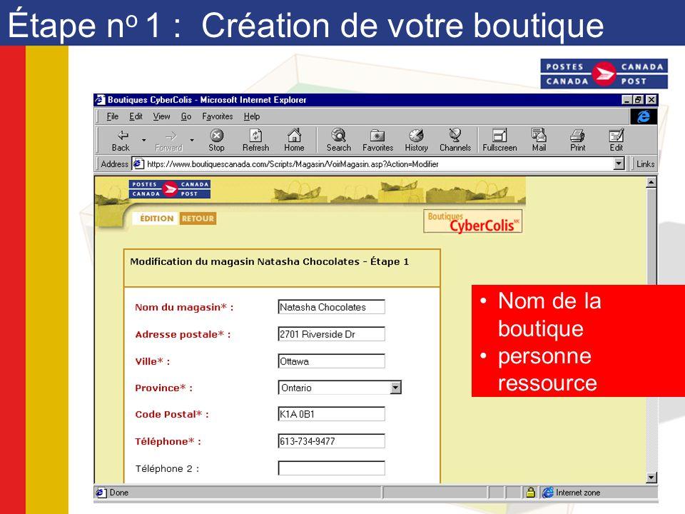Étape n o 1 : Création de votre boutique Nom de la boutique personne ressource