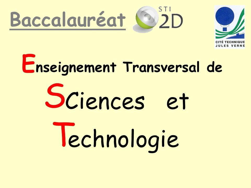 Baccalauréat Ciences et echnologie S T E nseignement Transversal de texte