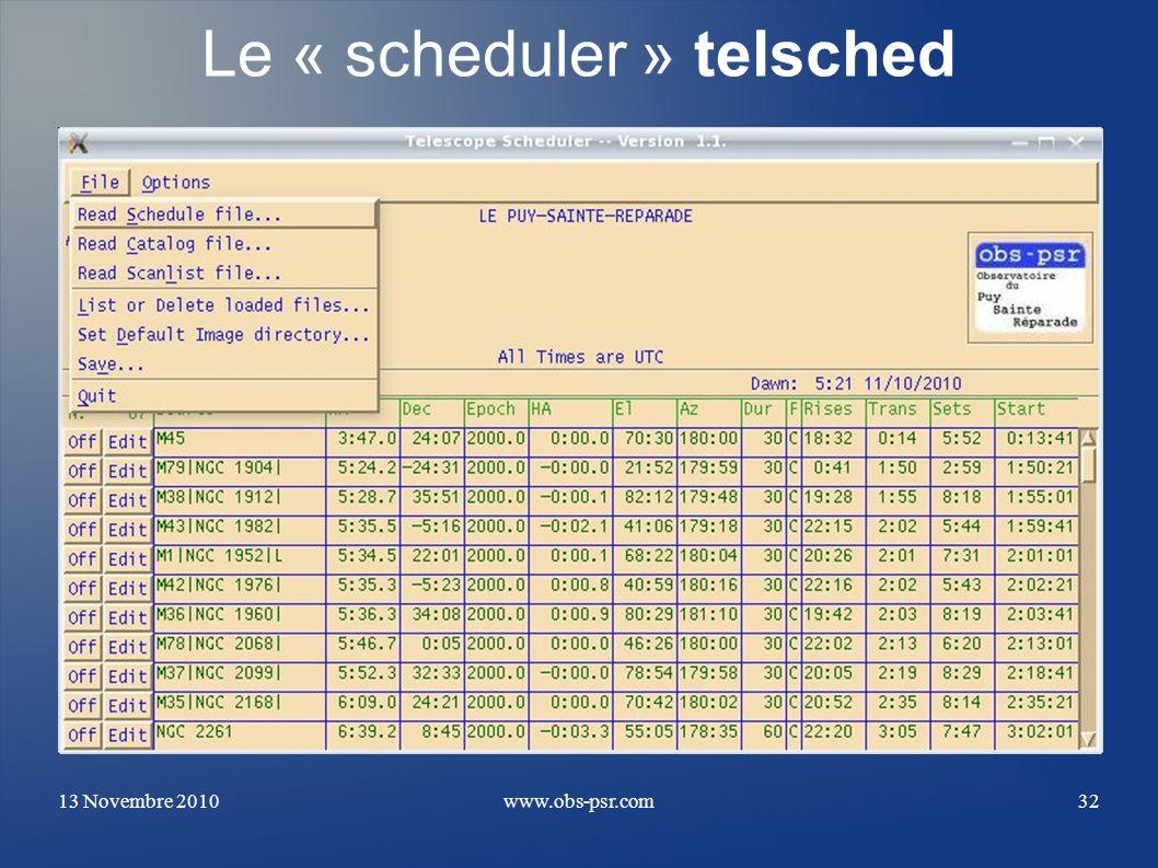 13 Novembre 2010www.obs-psr.com32 Le « scheduler » telsched