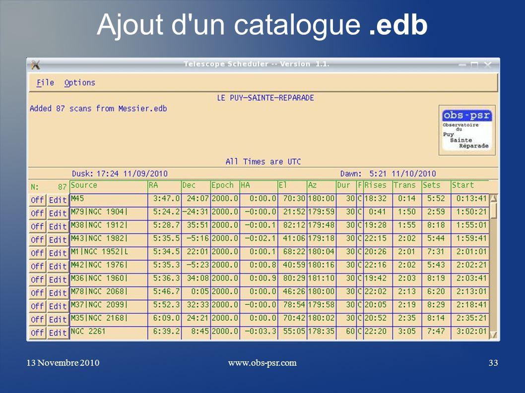 13 Novembre 2010www.obs-psr.com33 Ajout d'un catalogue.edb