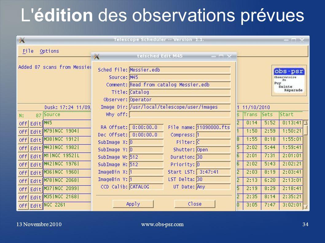 13 Novembre 2010www.obs-psr.com34 L'édition des observations prévues