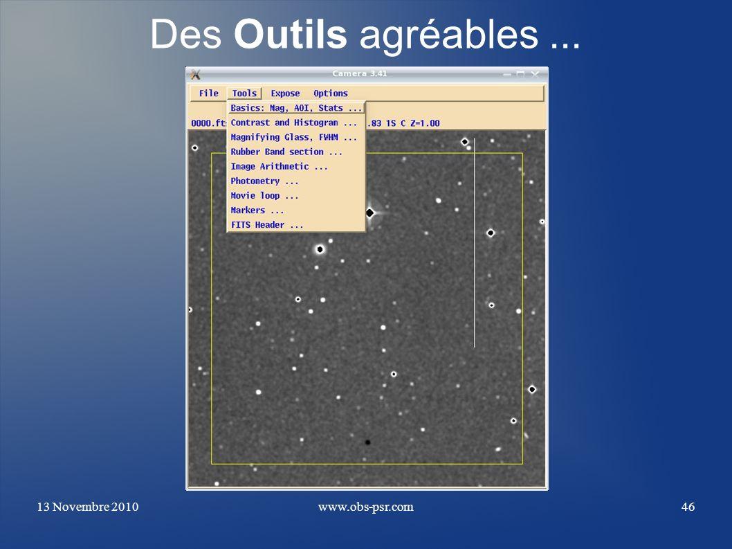 13 Novembre 2010www.obs-psr.com46 Des Outils agréables...