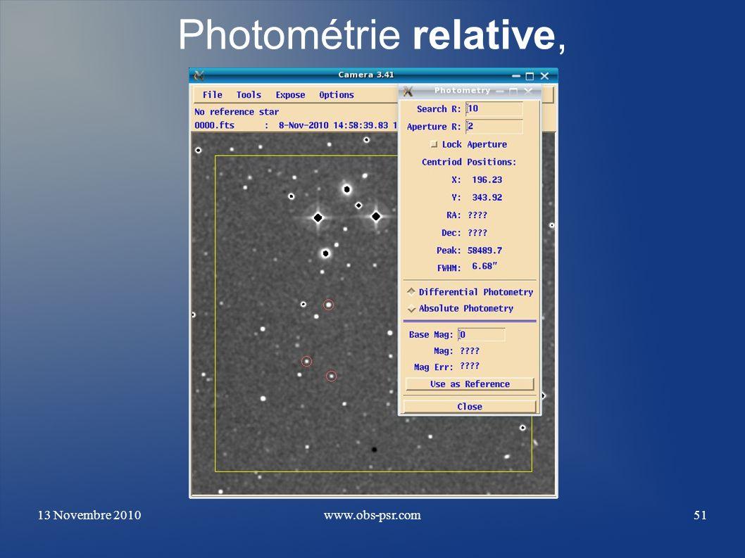 13 Novembre 2010www.obs-psr.com51 Photométrie relative,