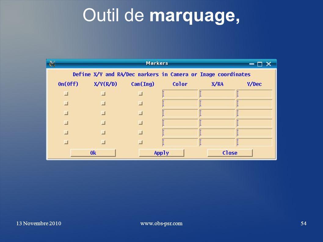 13 Novembre 2010www.obs-psr.com54 Outil de marquage,