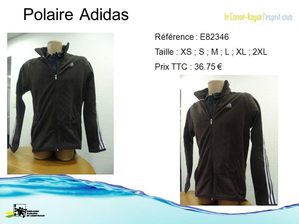 Polaire Adidas Référence : E82346 Taille : XS ; S ; M ; L ; XL ; 2XL Prix TTC : 36.75