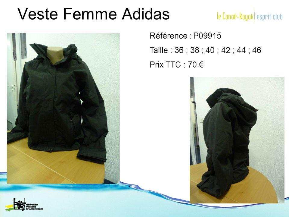 Veste Femme Adidas Référence : P09915 Taille : 36 ; 38 ; 40 ; 42 ; 44 ; 46 Prix TTC : 70