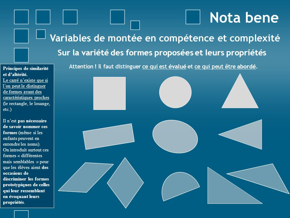 Sur la variété des formes proposées et leurs propriétés Attention ! Il faut distinguer ce qui est évalué et ce qui peut être abordé. Variables de mont