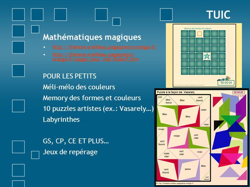 Mathématiques magiques http://therese.eveilleau.pagesperso-orange.fr/ http://therese.eveilleau.pagesperso- orange.fr/pages/jeux_mat/indexF.htmhttp://t