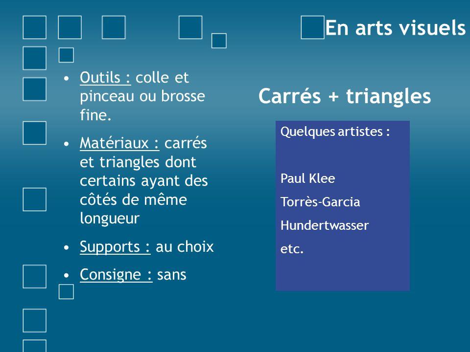 Vasarely Outils : colle et pinceau ou brosse fine.
