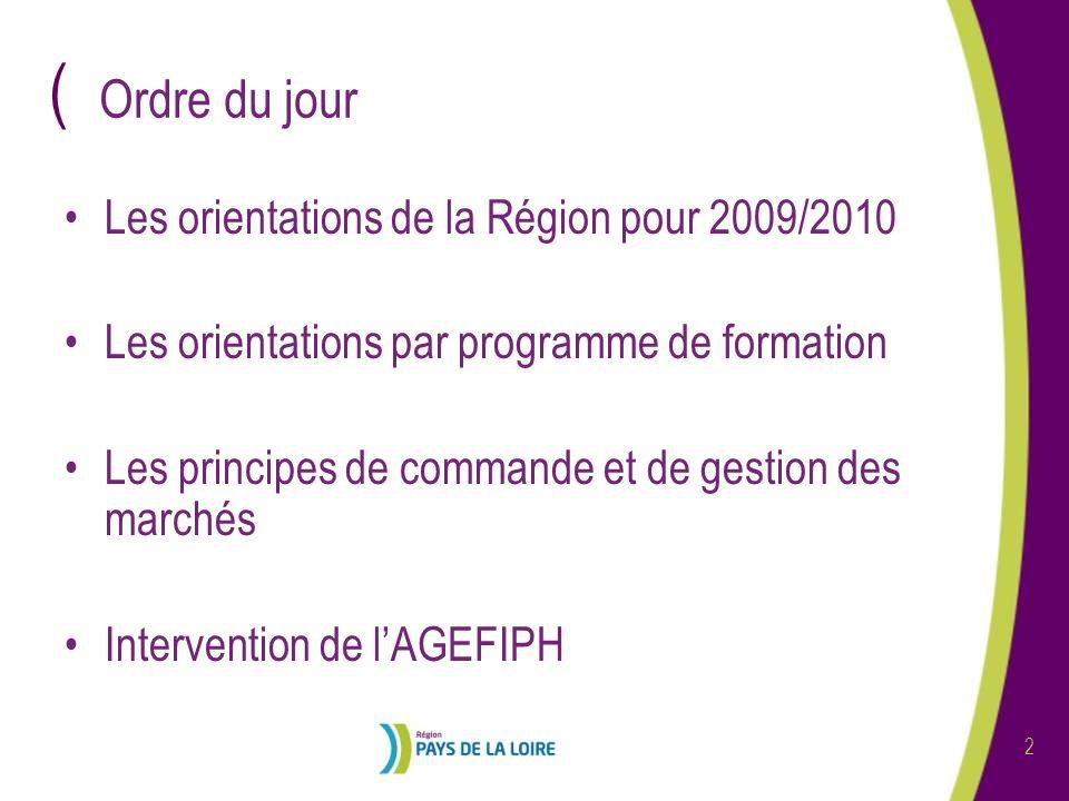 ( 3 Présentation des orientations de la Région pour 2009-2010