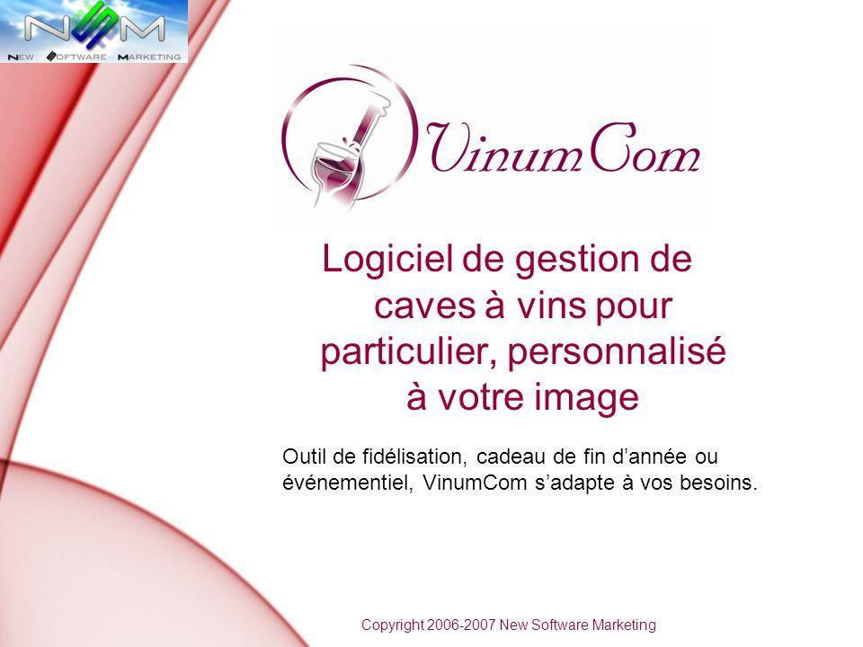 Logiciel de gestion de caves à vins pour particulier, personnalisé à votre image Copyright 2006-2007 New Software Marketing Outil de fidélisation, cadeau de fin dannée ou événementiel, VinumCom sadapte à vos besoins.