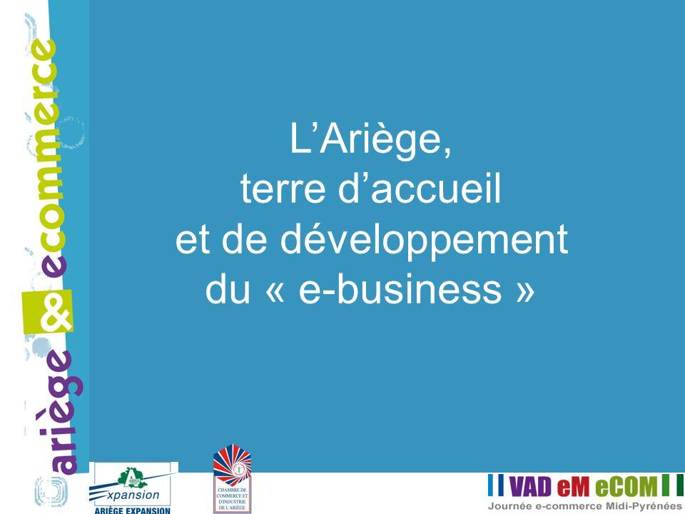 LAriège, terre daccueil et de développement du « e-business »