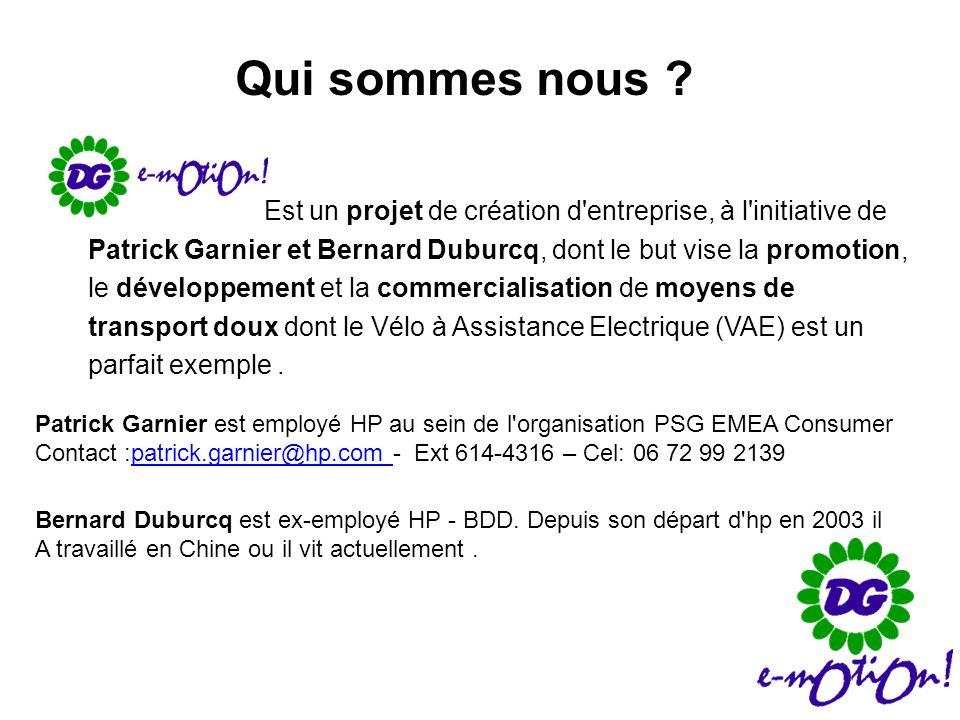 Qui sommes nous ? Est un projet de création d'entreprise, à l'initiative de Patrick Garnier et Bernard Duburcq, dont le but vise la promotion, le déve